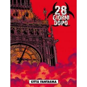 28 GIORNI DOPO 5 - CITTA' FANTASMA