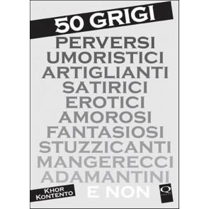 50 GRIGI