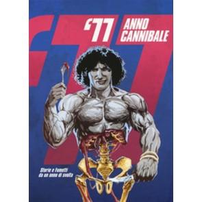 '77 ANNO CANNIBALE