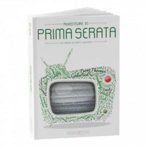 AVVENTURE IN PRIMA SERATA - 2a EDIZIONE