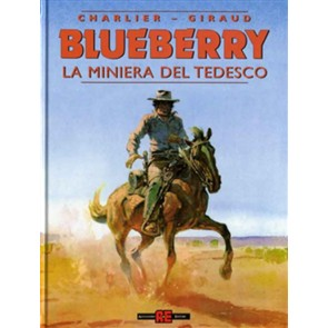 BLUEBERRY 11: LA MINIERA DEL TEDESCO