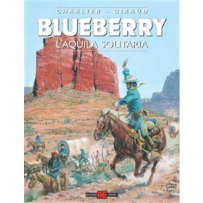 BLUEBERRY 3: L'AQUILA SOLITARIA