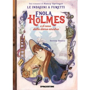 ENOLA HOLMES - LE INDAGINI A FUMETTI: IL CASO DELLA DAMA SINISTRA