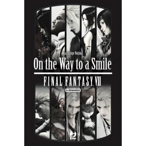 FINAL FANTASY VII - ON THE WAY TO A SMILE - NOVEL