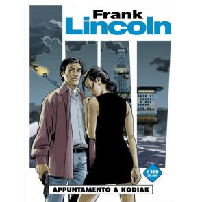 FRANK LINCOLN 2 - APPUNTAMENTO A KODIAK