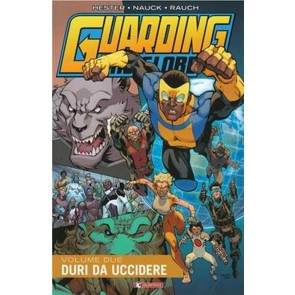 GUARDING THE GLOBE VOL.2 - DURI DA UCCIDERE