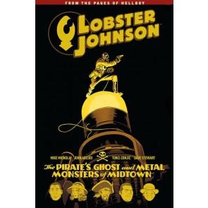 HELLBOY PRESENTA: LOBSTER JOHNSON 5 - IL FANTASMA DEL PIRATA E I MOSTRI DI METALL