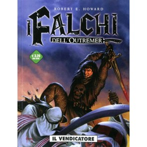I FALCHI DELL'OUTREMER 1 - IL VENDICATORE
