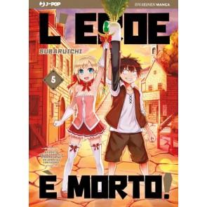 L'EROE E' MORTO 5