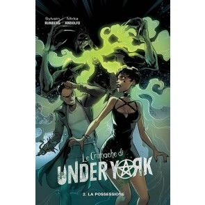 LE CRONACHE DI UNDER YORK 2 - LA POSSESSIONE