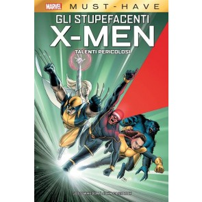 MARVEL MUST HAVE - GLI STUPEFACENTI X-MEN: TALENTI PERICOLOSI