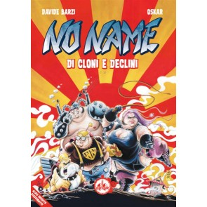 NO NAME - DI CLONI E DECLINI