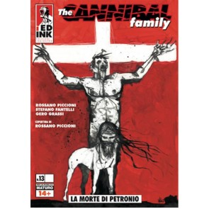 THE CANNIBAL FAMILY 13 - LA MORTE DI PETRONIO