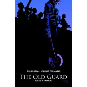 THE OLD GUARD VOL.1: FUOCO D'APERTURA - HD