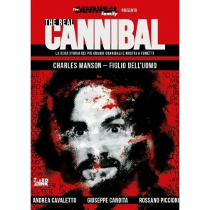 THE REAL CANNIBAL - CHARLES MANSON - FIGLIO DELL'UOMO