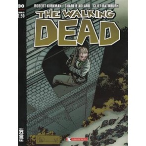 THE WALKING DEAD NEW EDITION 30 - FUOCO!