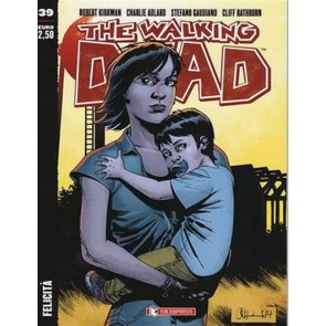 THE WALKING DEAD NEW EDITION 39 - FELICITA'