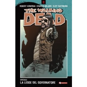 THE WALKING DEAD SPECIALE: LA LEGGE DEL GOVERNATORE