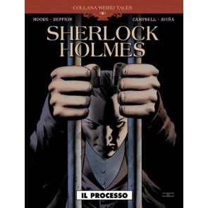 WEIRD TALES 30 - SHERLOCK HOLMES - IL PROCESSO