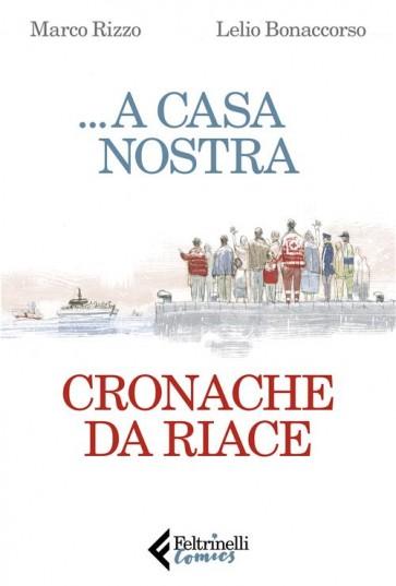 ...A CASA NOSTRA - CRONACA DA RIACE