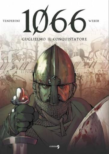 1066 GUGLIELMO IL CONQUISTATORE