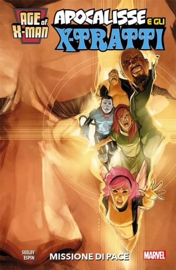 AGE OF X-MAN 6 - APOCALISSE E GLI X-TRATTI