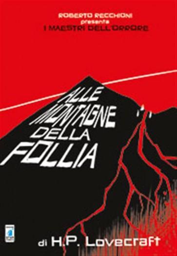 ALLE MONTAGNE DELLA FOLLIA - I MAESTRI DELL'ORRORE