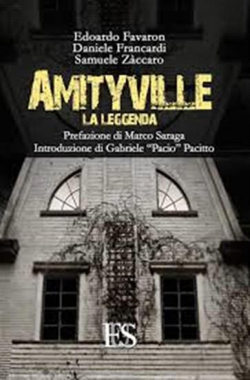 AMYTIVILLE - LA LEGGENDA