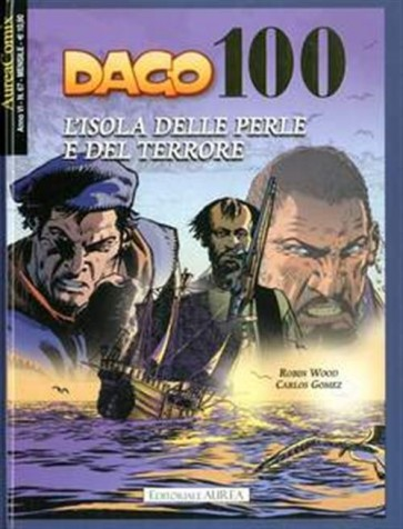 AUREACOMIX 67 - DAGO 100 - L'ISOLA DELLE PERLE E DEL TERRORE