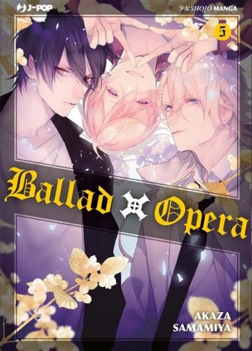 BALLAD X OPERA 5