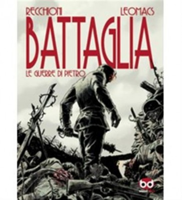 BATTAGLIA - LE GUERRE DI PIETRO