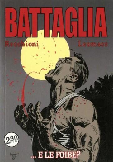 BATTAGLIA 5 - ...E LE FOIBE?