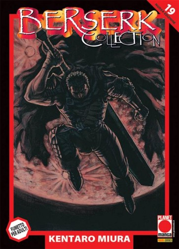 BERSERK COLLECTION SERIE NERA 19 - TERZA RISTAMPA
