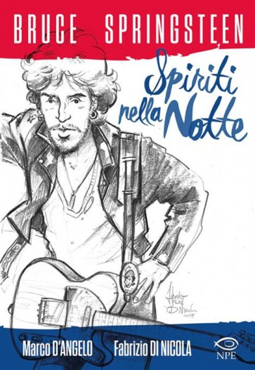 BRUCE SPRINGSTEEN - SPIRITI NELLA NOTTE
