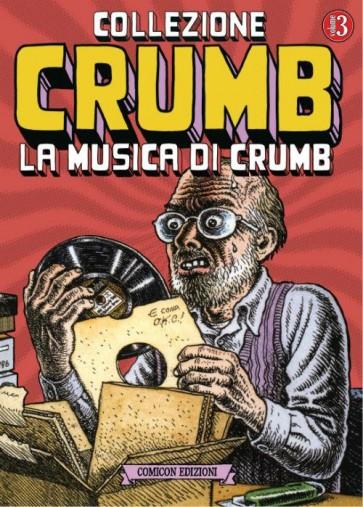 COLLEZIONE CRUMB 3 - LA MUSICA DI CRUMB