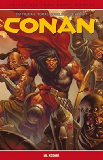 CONAN 16: KOZAKI - 100% CULT COMICS