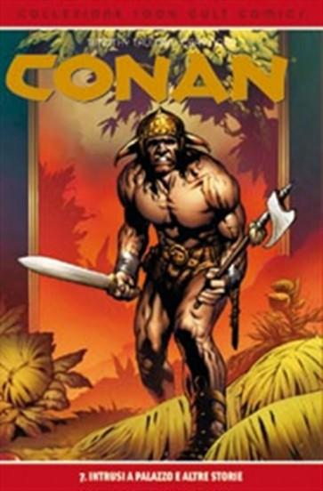 CONAN 7: INTRUSI A PALAZZO - 100% CULT COMICS