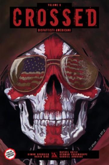 CROSSED 8 - DISFATTISTI AMERICANI - 100% PANINI COMICS