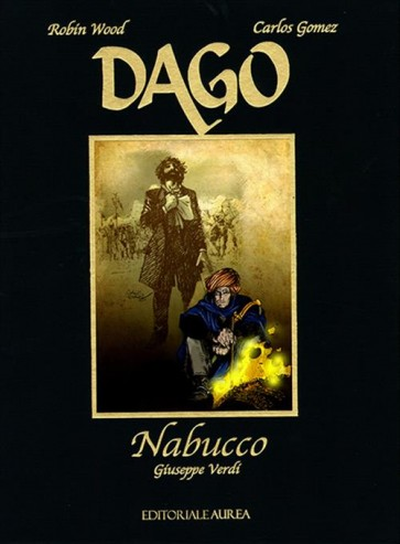 DAGO SPECIALE 1: NABUCCO - GIUSEPPE VERDI
