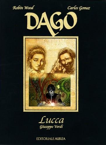 DAGO SPECIALE 3: LUCCA - GIUSEPPE VERDI