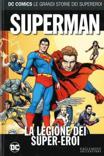 DC COMICS - LE GRANDI STORIE DEI SUPEREROI VOL.50 - SUPERMAN: LA LEGIONE DEI SUPEREROI
