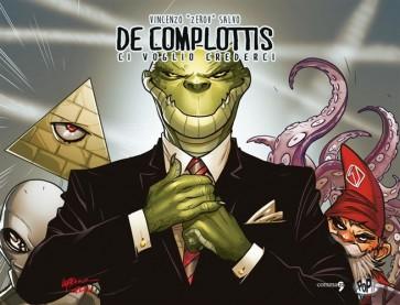 DE COMPLOTTIS - CI VOGLIO CREDERCI - VARIANT COVER