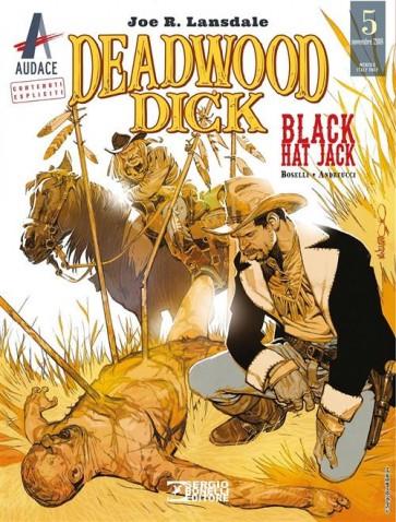 DEADWOOD DICK 5 - BLACK HAT JACK
