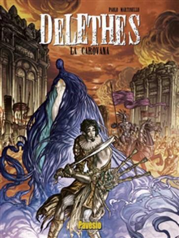 DELETHES 1: LA CAROVANA