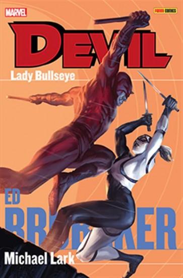 DEVIL: BRUBAKER/LARK COLLECTION 6: LADY BULLSEYE