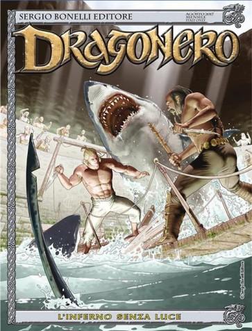 DRAGONERO 51 - L'INFERNO SENZA LUCE
