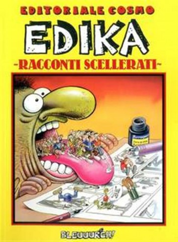 EDIKA: RACCONTI SCELLERATI - BLEUUURCH!