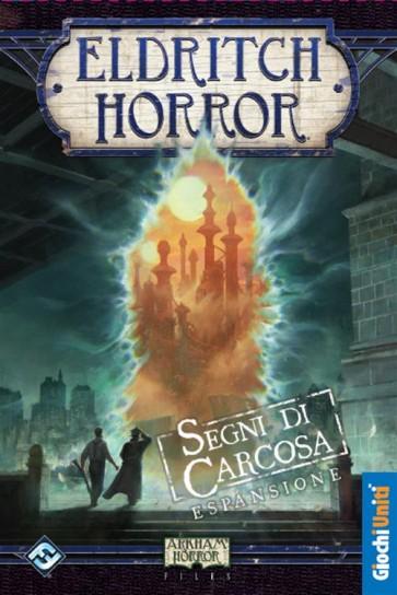 ELDRITCH HORROR - I SEGNI DI CARCOSA