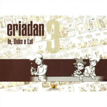 ERIADAN 3 - IO, DUKE E LUI SHOCKDOM EDIZIONI