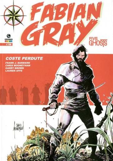 FABIAN GRAY: FIVE GHOSTS 2 - COSTE PERDUTE